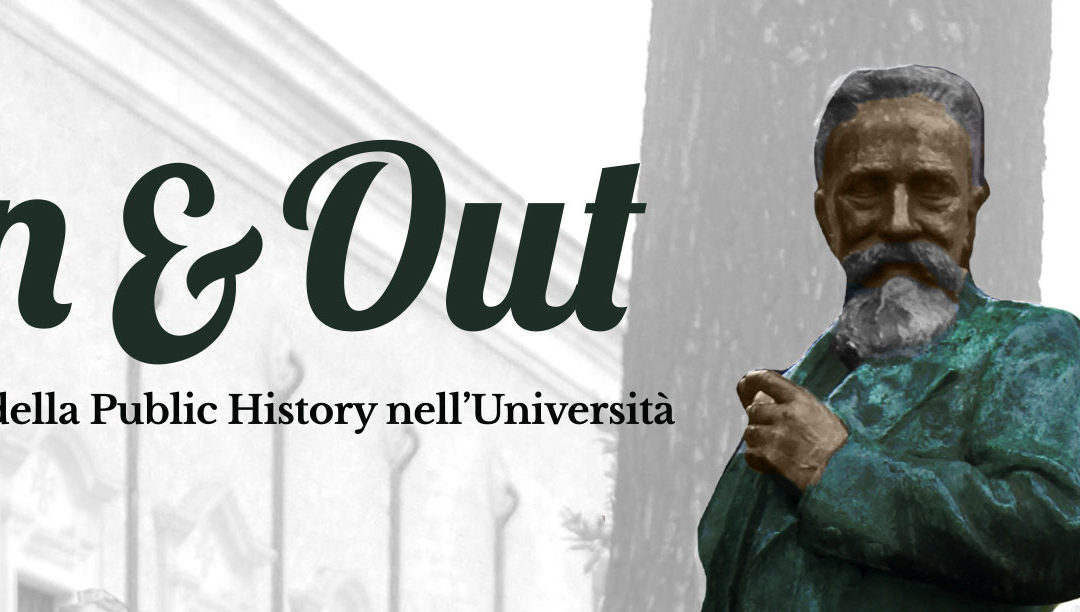 In & out. Il posto della public history all'Università