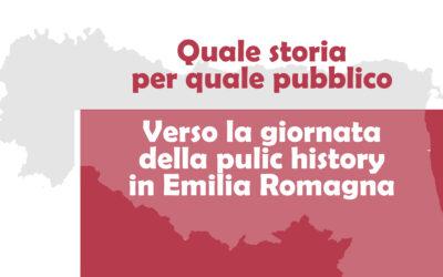 Quale storia per quale pubblico. Verso la giornata della public history in Emilia-Romagna