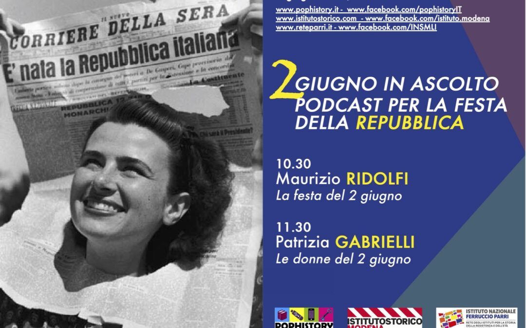 2 giugno in ascolto. 2 podcast per la festa della Repubblica