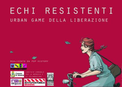 Echi Resistenti – urban game della liberazione